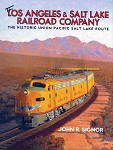LOS ANGELES & SALT LAKE RAILROAD COMPANY REVISED EDITION