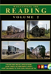RAILFANNING THE READING VOL 2 STEAM & DIESEL OPERATIONS 40'S-70'S