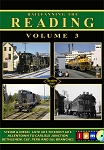 RAILFANNING THE READING VOL 3 STEAM & DIESEL OPERATIONS 40'S-60'S