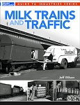 MILK TRAINS & TRAFFIC