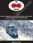 MONONGAHELA RAILWAY IN COLOR VOL 2 WEST BROWNSVILLE, THE WEST DIVISION AND BRANCHES 1975-1993