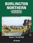 BURLINGTON NORTHERN – WASHINGTON VOL 1 THE OLD SP&S