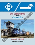 ERIE LACKAWANNA IN THE CONRAIL ERA VOL 3 1991-1999