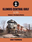 ILLINOIS CENTRAL GULF IN COLOR VOL 3 SPARTA DIVISION
