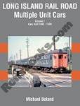 LONG ISLAND RAILROAD MULTIPLE UNIT CARS VOL 1: CARS BUILT 1905-49