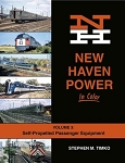 NEW HAVEN POWER IN COLOR VOL 3 SELF PROPELLED PASSENGER EQUIPMENT