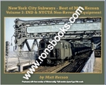 NEW YORK CITY SUBWAYS BEST OF MATT HERSON VOL 3 IND & NYCTA NON-REVENUE EQUIPMENT