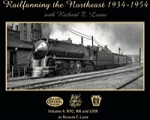 RAILFANNING THE NORTHEAST 1934-1954 WITH RICHARD LOANE VOL 4 NYC, NH, LIRR