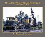 RAILROAD TRUCK COLOR PORTFOLIO VOL 1 A-I