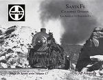 SANTA FE PICTORIAL - VOL 17 CALIFORNIA DIVISION LOS ANGELES TO BARSTOW, CA