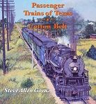 PASSENGER TRAINS OF TEXAS- COTTON BELT