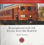 PERHS MONOGRAPH 10 HARVEY S LANER REMEMBRANCES OF THE PACIFIC ELECTRIC