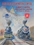 FIRST CLASS TO OUR NATION'S CAPITOL – LIBERTY LIMITED & CAPITOL LIMITED
