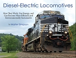 DIESEL-ELECTRIC LOCOMOTIVES HOW THEY WORK, USE ENERGY & CAN BECOME MORE EFFICIENT AND ENVIROMENTALLY SUSTAINABLE