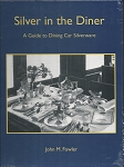SILVER IN THE DINER A GUIDE TO DINING CAR SILVERWARE