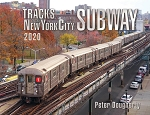 TRACKS OF THE NEW YORK SUBWAY 2020 EDITION