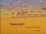 TEHACHAPI HIGH DENSITY WESTERN RAILROADING