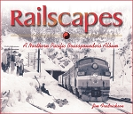 RAILSCAPES – A NORTHERN PACIFIC BRASSPOUNDER'S ALBUM