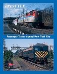70'S STYLE – PASSENGER TRAINS AROUND NEW YORK CITY