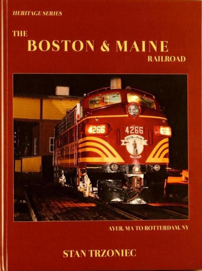 BOSTON & MAINE RAILROAD AYER, MA TO ROTTERDAM JUNCTION, NY
