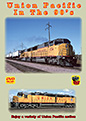 UNION PACIFIC IN THE 90'S