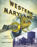 WESTERN MARYLAND IN COLOR VOL 2 LATE STEAM AND EARLY DIESEL