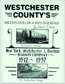 WESTCHESTER COUNTY'S MILLION $ A MILE RAILROAD