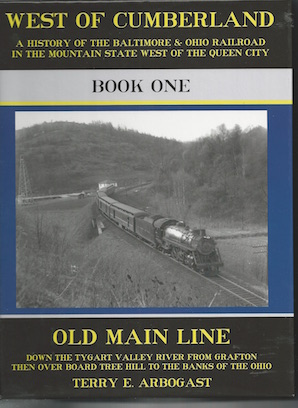 WEST OF CUMBERLAND B&O BOOK 1 OLD MAIN LINE