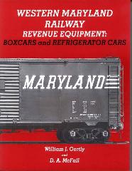 WESTERN MARYLAND RAILWAY REVENUE EQUIPMENT: BOXCARS & REFRIGERATOR CARS