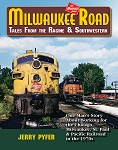 MILWAUKEE ROAD TALES FROM THE RACINE & SOUTHWESTERN