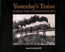 YESTERDAY'S TRAINS - ACROSS THE COMMONWEALTH (VA)
