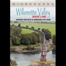 WILLAMETTE VALLEY MAIN LINE UNION PACIFIC'S BROOKLYN SUB
