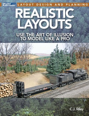 REALISTIC LAYOUTS USE OF THE ART OF ILLUSION TO MODEL LIKE A PRO