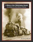 A HISTORY OF THE CB&Q QUINCY BRANCH - NORTH CROSS ROUTE QUINCY TO GALESBURG