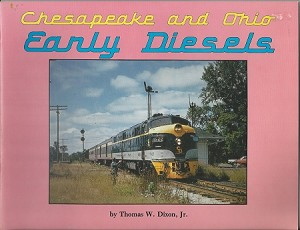 CHESAPEAKE AND OHIO EARLY DIESELS