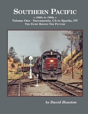 SOUTHERN PACIFIC 1960s-1990s VOL 1 SACRAMENTO TO SPARKS, NV