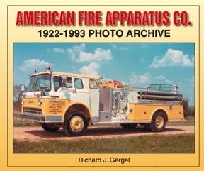 AMERICAN FIRE APPARATUS CO 1922-1993 PHOTO ARCHIVE