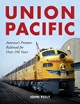 UNION PACIFIC AMERICA'S PREMIER RAILROAD FOR OVER 150 YEARS