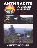 ANTHRACITE RAILROADS & MINING IN COLOR VOL 2