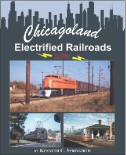 CHICAGOLAND ELECTRIFIED RAILROADS IN COLOR