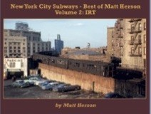 NEW YORK CITY SUBWAYS BEST OF MATT HERSON VOL 2 IRT