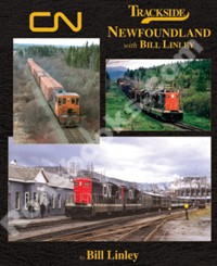 TRACKSIDE AROUND NEWFOUNDLAND WITH BILL LINLEY