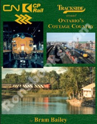 TRACKSIDE AROUND ONTARIO'S COTTAGE COUNTRY