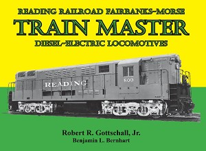 READING RAILROAD FAIRBANKS-MORSE TRAIN MASTER DIESEL ELECTRIC LOCOMOTIVES