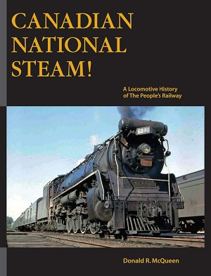 CANADIAN NATIONAL STEAM  VOLUME 1 S/C