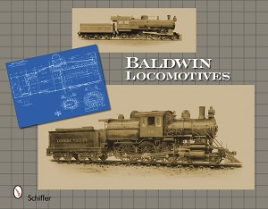 BALDWIN LOCOMOTIVES - SCHIFFER