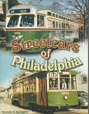 STREETCARS OF PHILADELPHIA
