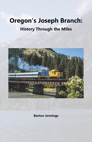 OREGON'S JOSEPH BRANCH HISTORY THROUGH THE MILES
